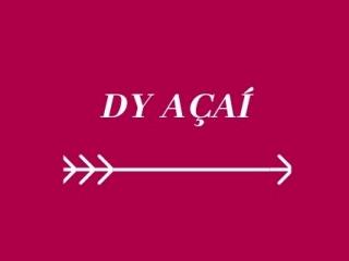 Dy Açaí