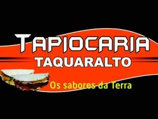 Tapiocaria Taquaralto